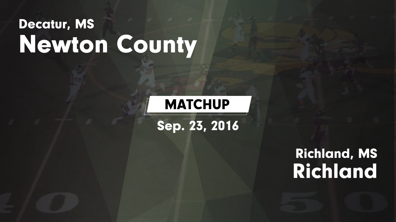 Mississippi newton county newton - Matchup Newton County High Vs Richland 2016
